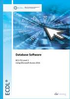 ECDL Database Software Using Access...