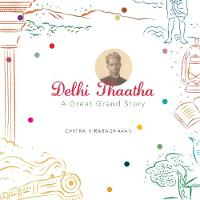 Delhi Thaatha: A Great Grand Story