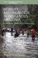Mobility and Migration in Indigenous...