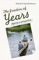 The Freedom of Years: Ageing in...