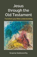 Jesus Through the Old Testament:...
