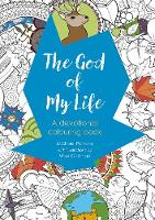 The God of My Life: A devotional...