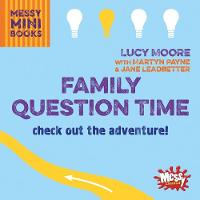 Family Question Time: Check out the...