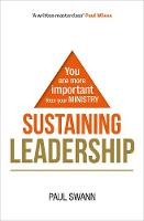 Sustaining Leadership: You are more...