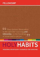 Holy Habits: Fellowship: Missional...