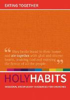 Holy Habits: Eating Together:...