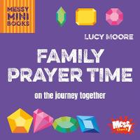 Family Prayer Time: On the journey...