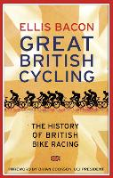 Great British Cycling: The History of...