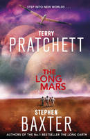 The Long Mars: (Long Earth 3)