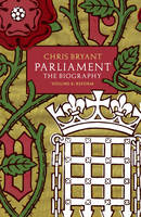 Parliament: Biography: Volume II: Reform
