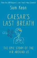 Caesar's Last Breath - the Epic Story...