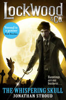 Lockwood & Co: The Whispering Skull:...