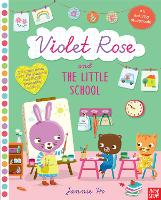 Violet Rose and the Little School...