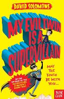 My Evil Twin Is a Supervillain: By ...