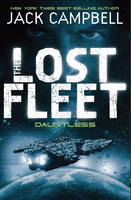The Lost Fleet: Bk. 1: Dauntless