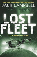 The Lost Fleet: Bk. 3: Courageous