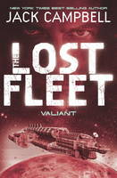 The Lost Fleet: Bk. 4: Valiant