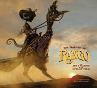 The Ballad of Rango: The Art and...