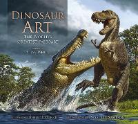 Dinosaur Art: The World's Greatest...