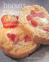 Biscuits, Baking & Cakes: Essential...