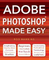Adobe Photoshop Made Easy: Straight...
