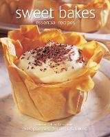 Sweet Bakes: Essential Recipes; Pies,...
