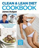 Clean & Lean Diet Cookbook: With a...