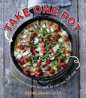 Take One Pot: Super Simple Recipes...