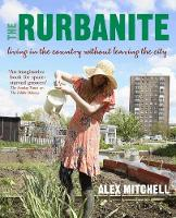 The Rurbanite: Living in the Country...