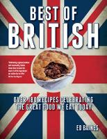 Best of British: Over 180 Recipes...