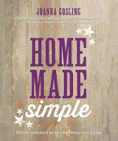 Home Made Simple: Stylish, Practical...