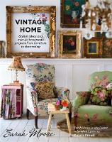 Vintage Home: Stylish Ideas and Over...