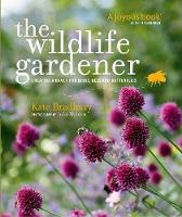 The Wildlife Gardener: Creating a...