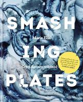 Smashing Plates: Greek Flavours...