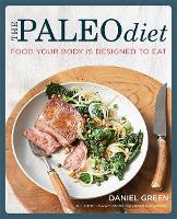 The Paleo Diet: Food Your Body is...