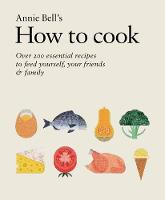How to Cook: 200 Essential Recipes ...