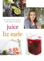 Juice: The Ultimate Guide to Juicing...
