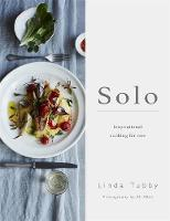 Solo: Inspirational Cooking for One