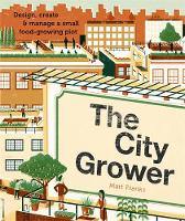 The City Grower: Design, Create &...
