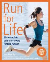 Run for Life: The Complete Guide for...