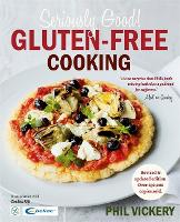 Seriously Good Gluten-Free Cooking: ...