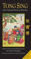 Tong Sing: The Book of Wisdom Based ...