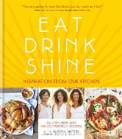Eat.Drink.Shine: Inspiration from Our...