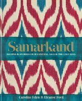Samarkand: Recipes and Stories From...