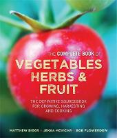 The Complete Book of Vegetables, ...