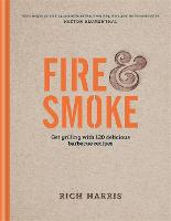 Fire & Smoke: Get Grilling with 120...