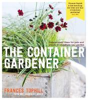 The Container Gardener: Inspirational...