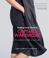 Sewing Your Perfect Capsule Wardrobe:...
