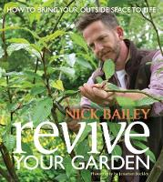 Revive your Garden: How to bring your...