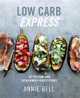 Low Carb Express: Cut the carbs with...